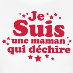 JE-SUIS-UNE-MAMAN-QUI-DECHIRE