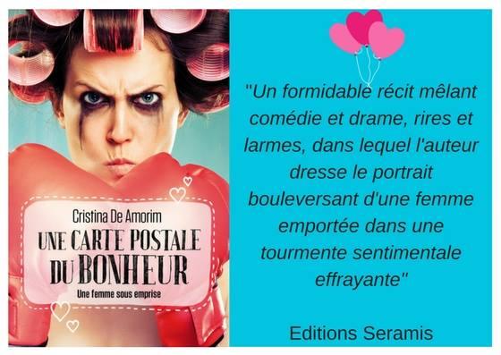 """Couverture du livre de Cristina De Amorim """"Une Carte Postale Du Bonheur"""". Editions Seramis. 479 pages - 21 €"""